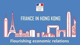 [Infographic] France in Hong Kong : flourishing economic relations