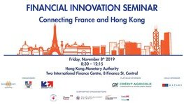 1st Hong Kong - France event on Fintech and Insurtech - Side event to the (...)