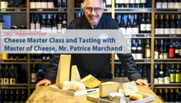 Cheese Master Class and Tasting with Master of Cheese, Mr. Patrice (...)
